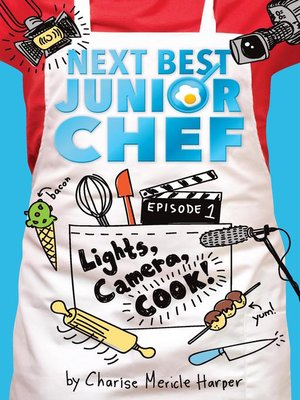 cover image of Lights, Camera, Cook!