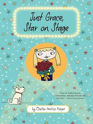 cover image of Just Grace, Star on Stage
