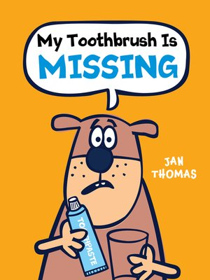 cover image of My Toothbrush Is Missing