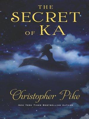 cover image of The Secret of Ka