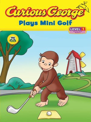 cover image of Curious George Plays Mini Golf