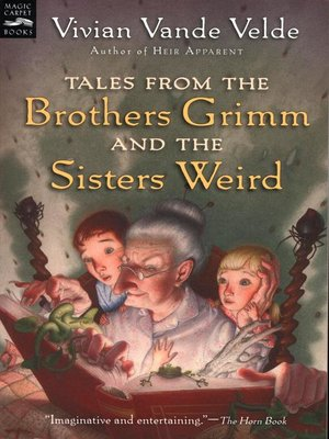 cover image of Tales from the Brothers Grimm and the Sisters Weird
