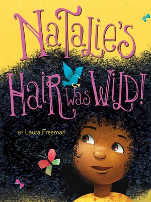 cover image of Natalie's Hair Was Wild!