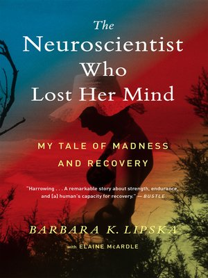 cover image of The Neuroscientist Who Lost Her Mind