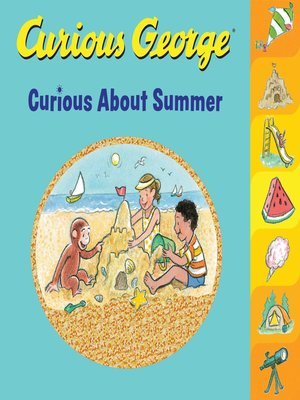 cover image of Curious George Curious About Summer