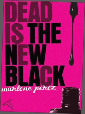 cover image of Dead Is the New Black