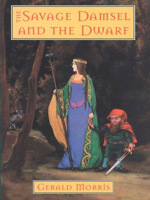 cover image of The Savage Damsel and the Dwarf