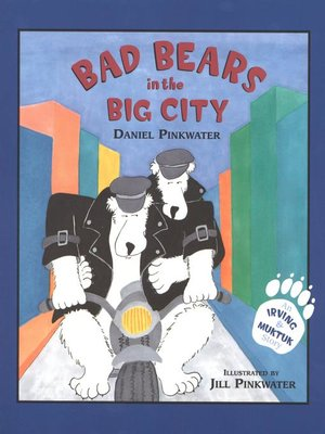 cover image of Bad Bears in the Big City