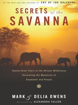 cover image of Secrets of the Savanna