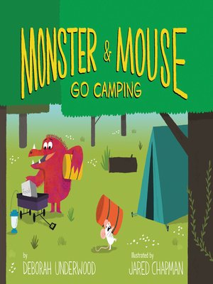 cover image of Monster and Mouse Go Camping