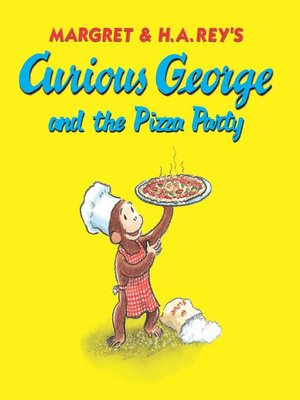 cover image of Curious George and the Pizza Party