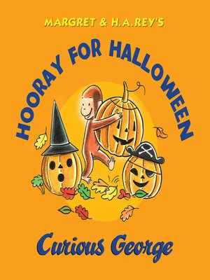 cover image of Hooray for Halloween, Curious George