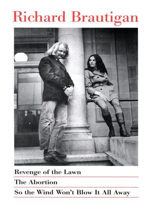 cover image of Revenge of the Lawn, The Abortion, So the Wind Won't Blow It All Away
