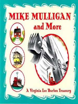 cover image of Mike Mulligan and More