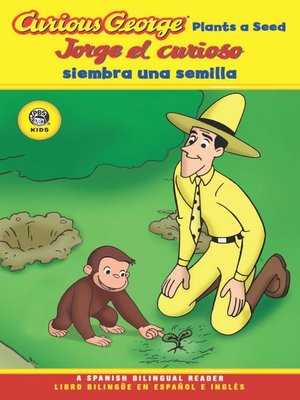 cover image of Curious George Plants a Seed