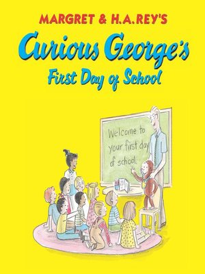 cover image of Curious George's First Day of School