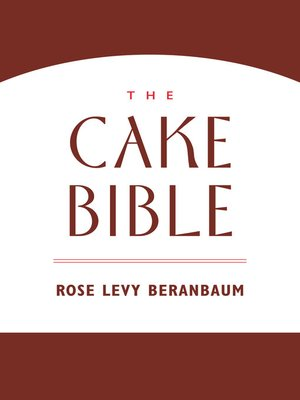 cover image of The Cake Bible