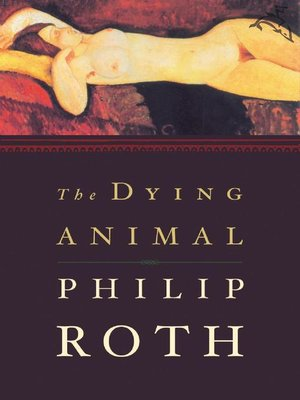cover image of The Dying Animal