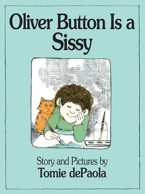 cover image of Oliver Button Is a Sissy