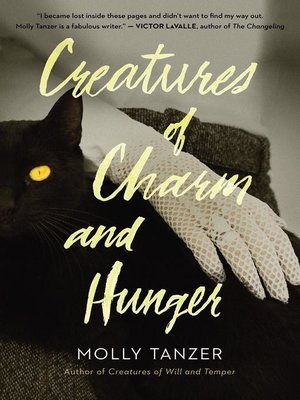 cover image of Creatures of Charm and Hunger