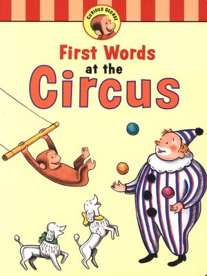 cover image of Curious George's First Words at the Circus (Read-aloud)