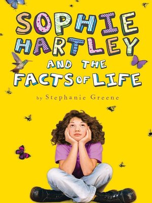 cover image of Sophie Hartley and the Facts of Life