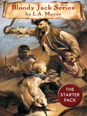 cover image of Bloody Jack Adventure Series - The First Three Books