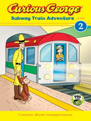 cover image of Curious George Subway Train Adventure (CGTV Reader)