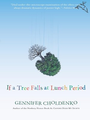 cover image of If a Tree Falls at Lunch Period