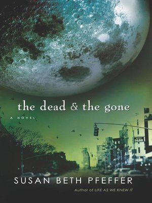 cover image of The Dead and the Gone