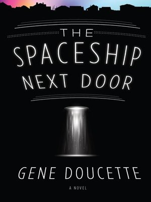 cover image of The Spaceship Next Door