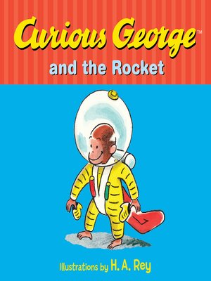 cover image of Curious George and the Rocket
