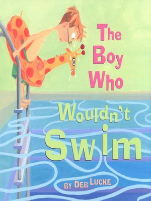 cover image of The Boy Who Wouldn't Swim