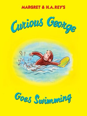 cover image of Curious George Goes Swimming