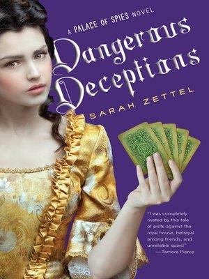 cover image of Dangerous Deceptions