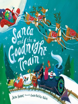 cover image of Santa and the Goodnight Train