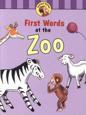 cover image of Curious George's First Words at the Zoo