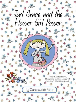 cover image of Just Grace and the Flower Girl Power