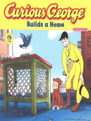 cover image of Curious George Builds a Home