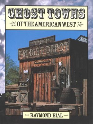 cover image of Ghost Towns of the American West
