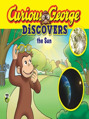 cover image of Curious George Discovers the Sun