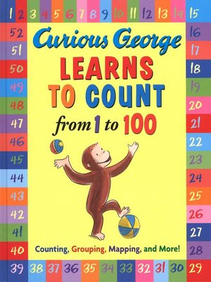 cover image of Curious George Learns to Count from 1 to 100
