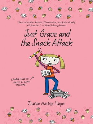 cover image of Just Grace and the Snack Attack