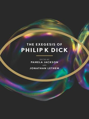 cover image of The Exegesis of Philip K. Dick