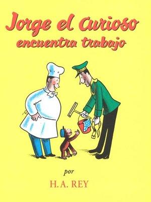 cover image of Jorge el Curioso Encuentra Trabajo