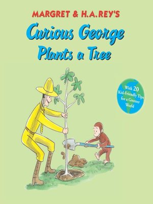 cover image of Curious George Plants a Tree