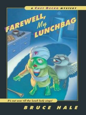 cover image of Farewell, My Lunchbag