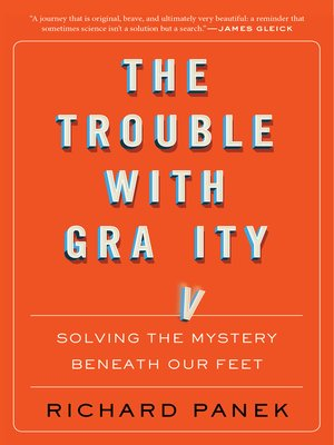 cover image of The Trouble with Gravity