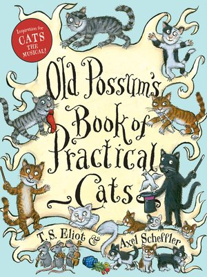 cover image of Old Possum's Book of Practical Cats