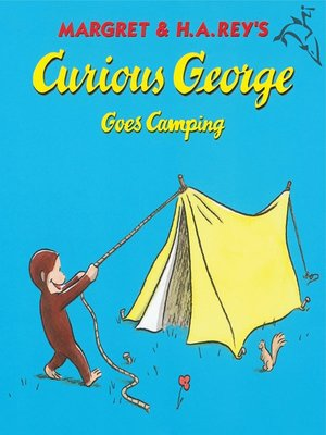 cover image of Curious George Goes Camping